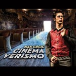 Mak Grgic - Cinema Verismo